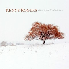 Once Again It's Christmas - Kenny Rogers