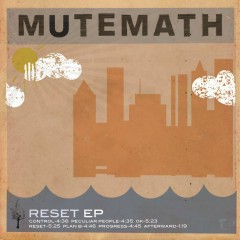 Reset - Mutemath