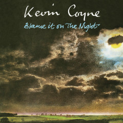 Blame It On The Night - Kevin Coyne