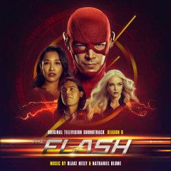 The Flash: Season 6 (Original Television Soundtrack) - Blake Neely, Nathaniel Blume