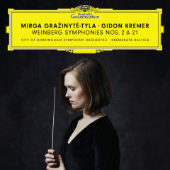 Weinberg: Symphonies Nos. 2 & 21 - Mirga Gražinytė-Tyla, Gidon Kremer, City Of Birmingham Symphony Orchestra, Kremerata Baltica