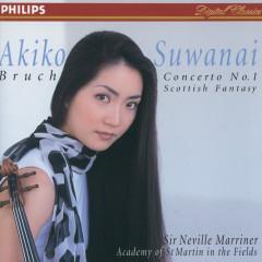 Bruch: Violin Concerto No.1; Scottish Fantasia - Akiko Suwanai, Academy of St. Martin in the Fields, Sir Neville Marriner