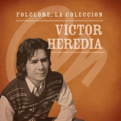 Folclore - La Coleccíon - Victor Heredia