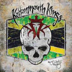 Most Wanted Highs - Kottonmouth Kings