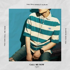 Call Me Now (Single)