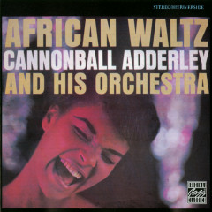 African Waltz - Cannonball Adderley And His Orchestra