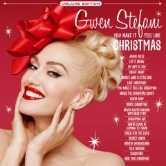 You Make It Feel Like Christmas (Deluxe Edition - 2020) - Gwen Stefani