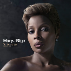Stronger withEach Tear - Mary J. Blige