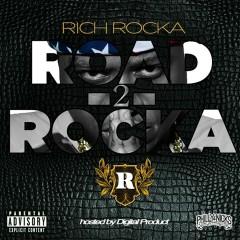 Road 2 Rocka - Rich Rocka