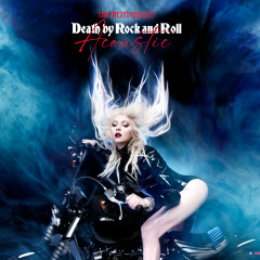 Death By Rock And Roll (Acoustic Version) - The Pretty Reckless