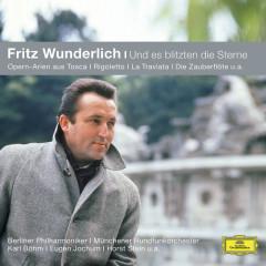 Fritz Wunderlich - Und es blitzten die Sterne - Fritz Wunderlich, Bruno Bartoletti, Hilde Gueden, Ingeborg Hallstein, Erika Köth