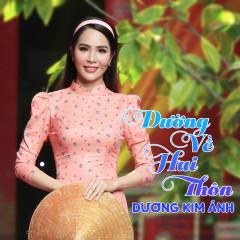 Đường Về Hai Thôn (Single) - Dương Kim Ánh