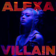 VILLAIN - Alexa