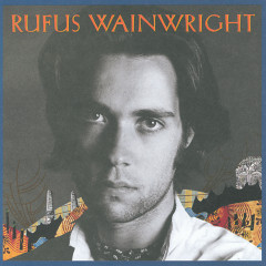 Rufus Wainwright - Rufus Wainwright