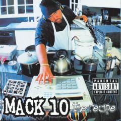 The Recipe - Mack 10