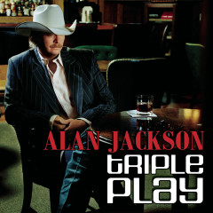 Triple Play - Alan Jackson