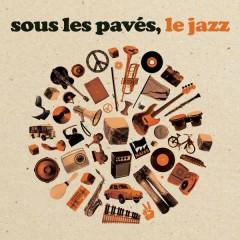 Sous les pavés le jazz