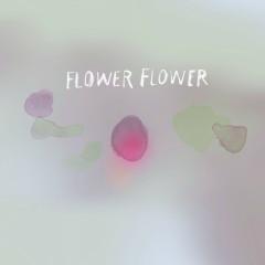 Tomoshibi - FLOWER FLOWER
