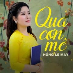 Qua Cơn Mê (EP) - Hồng Lê May