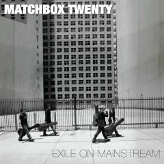Exile on Mainstream (International) - Matchbox Twenty