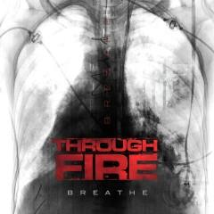 Breathe (Deluxe Edition) - Through Fire