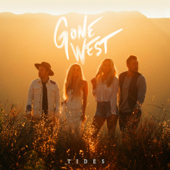 Tides - Gone West