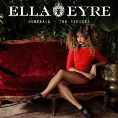 Comeback (The Remixes) - Ella Eyre