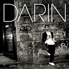 Flashback (Bonus Track Version) - Darin