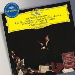 Debussy: Nocturnes / Ravel:  Daphnis et Chlóe Suite No.2; Pavane / Scriabin: Le Poème de l'exstase - Boston Symphony Orchestra, Claudio Abbado