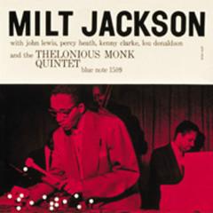 Milt Jackson - Milt Jackson, John Lewis, Percy Heath, Kenny Clarke, Lou Donaldson