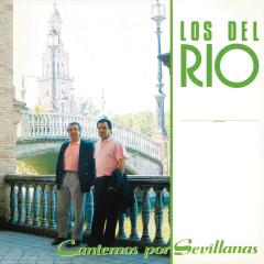 Cantemos por Sevillanas (Remasterizado) - Los Del Rio