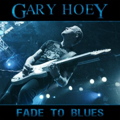 Fade To Blues - Gary Hoey