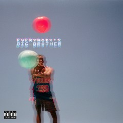 Everybody's Big Brother - Chuck Inglish