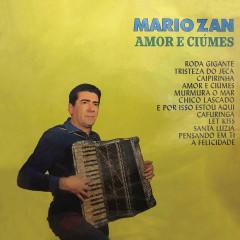 Amor e Cíume - Mario Zan