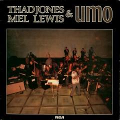 Thad Jones, Mel Lewis & UMO - Thad Jones, Mel Lewis, UMO
