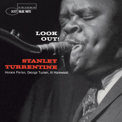 Look Out! (Remastered) - Stanley Turrentine