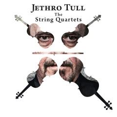 Jethro Tull - The String Quartets - Jethro Tull
