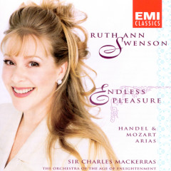 Endless Pleasure - Ruth Ann Swenson, Orchestra Of The Age Of Enlightenment, John Toll, Susan Sheppard, Elizabeth Kenny