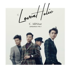 Loveaholic Vol. 1 - C AllStar