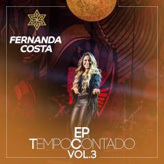 Tempo Contado - EP (Ao Vivo / Vol. 3) - Fernanda Costa
