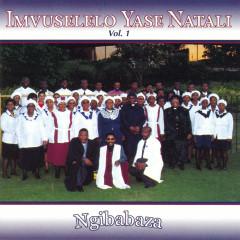 Ngibabaza - Imvuselelo Yase Natali