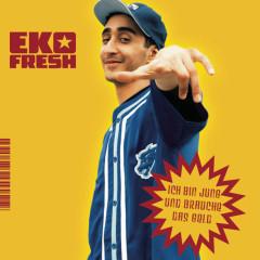 Ich bin jung und brauche das Geld - Eko Fresh