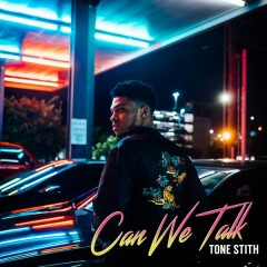 Can We Talk - Tone Stith