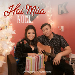 Hai Mùa Noel (EP) - Anh Khang, Quỳnh Trang