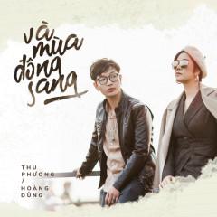 Và Mùa Đông Sang (Single) - Thu Phương, Hoàng Dũng