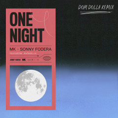 One Night (Dom Dolla Remix) - MK, Sonny Fodera, Raphaella