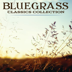 Bluegrass Classics Collection Power Picks -  75 Classics - Various Artists