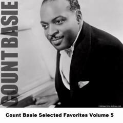 Count Basie Selected Favorites Volume 5 - Count Basie