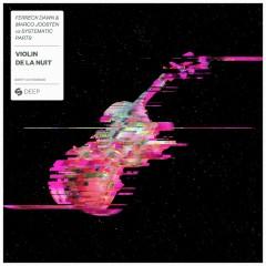 Violin de la nuit - Ferreck Dawn, Marco Joosten, Systematic Parts