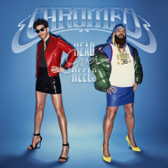 Head Over Heels - Chromeo